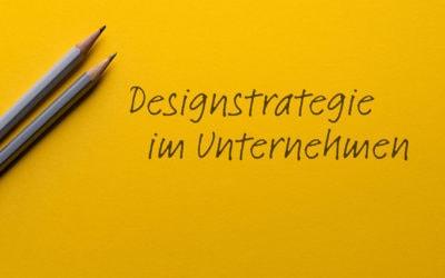 Designstrategie im Unternehmen